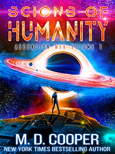 Scions of Humanity - A Metaphysical Space Opera Adventure (Aeon 14: The Ascension War Book 1) (English Edition)