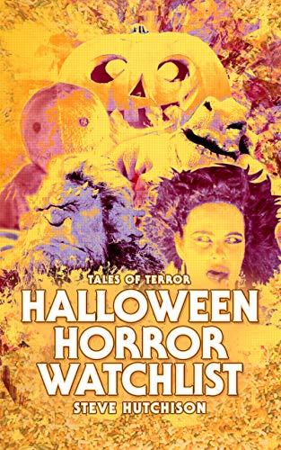 Halloween Horror Watchlist (Halloween Horror Watchlist (Color) Book 1) (English Edition)