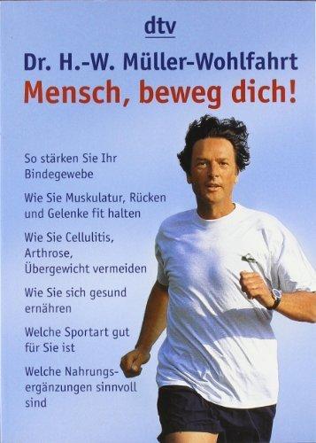 Mensch. beweg dich!: So stärken Sie Ihr Bindegewebe von Scheele. Michael (2004) Taschenbuch