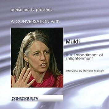 Mukti - The Embodiment of Enlightenment