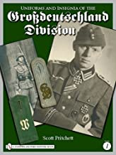 Uniforms and Insignia of the Grossdeutschland Division, Volume 1