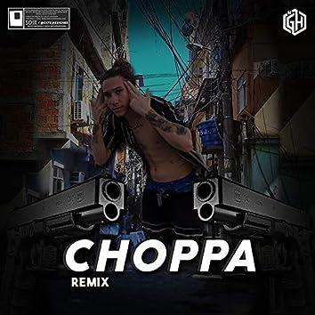 Choppa (Remix)