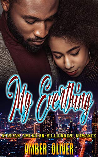 Couverture du livre My Everything : African American Billionaire Romance (English Edition)
