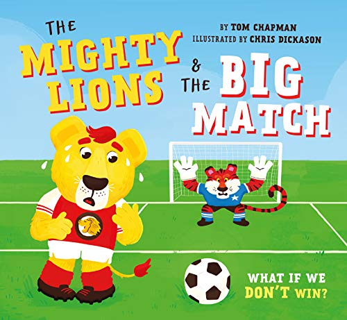 The Mighty Lions & the Big Match: What if We Don't Win?