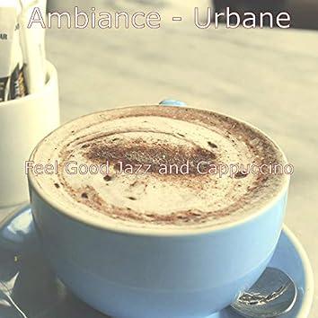 Ambiance - Urbane
