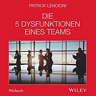 Die 5 Dysfunktionen eines Teams                   Autor:                                                                                                                                 Patrick Lencioni                               Sprecher:                                                                                                                                 Michael Mentzel                      Spieldauer: 5 Std. und 21 Min.     180 Bewertungen     Gesamt 4,7