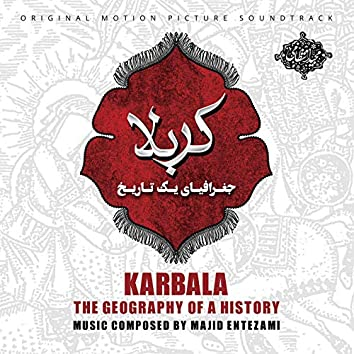 Karbala - The Geography of a History (Original Motion Picture Soundtrack)