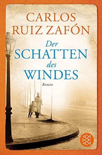 Der Schatten des Windes: Roman (Fischer Taschenbibliothek)