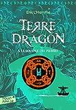 Terre-Dragon 1. Le souffle des pierres - Folio Junior - A partir de 10 ans