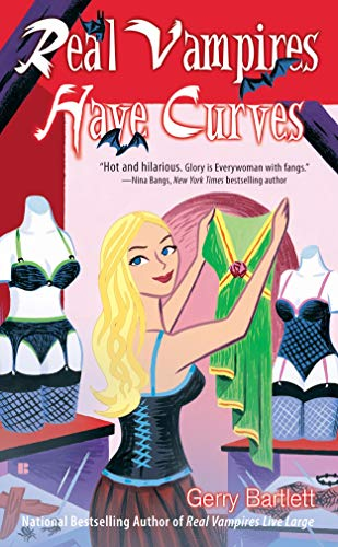 Real Vampires Have Curves (Glory St. Clair, Book 1)