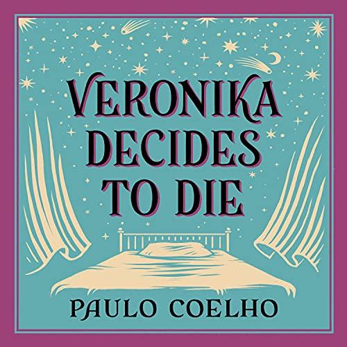 Veronika Decides to Die Audiobook By Paulo Coelho cover art
