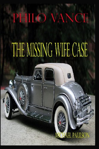 Philo Vance:  The Missing Wife Case