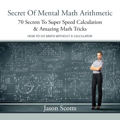 Secret of Mental Math Arithmetic audiobook cover art
