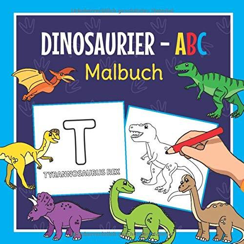 Dinosaurier ABC Malbuch: Erste Buchstaben Lernen mit dem Alphabet Kritzelbuch der Dinos | Für Kinder ab 2 Jahre | Perfekt zum Ausmalen und Nachschreiben