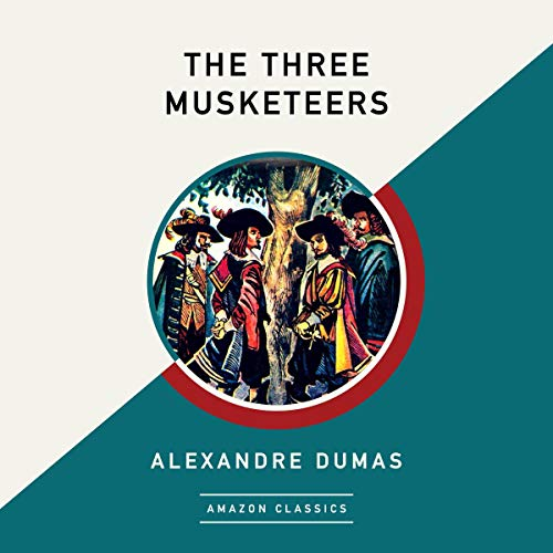 The Three Musketeers (AmazonClassics Edition) audiobook cover art