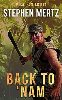 Back To 'Nam (M.I.A. Hunter Book 14) by [Stephen Mertz]