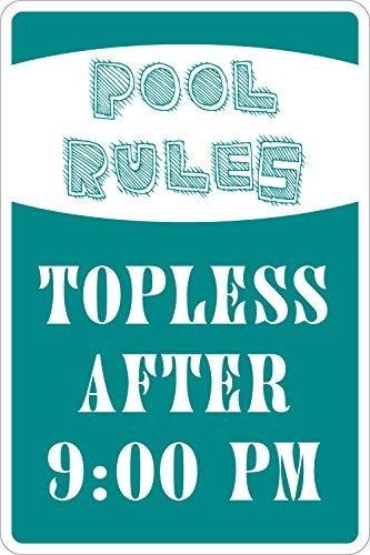 Yilooom *Aluminum* Pool Rules Topless After 9pm 8