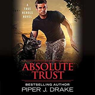 Absolute Trust     True Heroes, Book 3              Written by:                                                                                                                                 Piper J. Drake                               Narrated by:                                                                                                                                 Daniel Thomas May,                                                                                        Kristin Kalbli                      Length: 8 hrs and 34 mins     Not rated yet     Overall 0.0