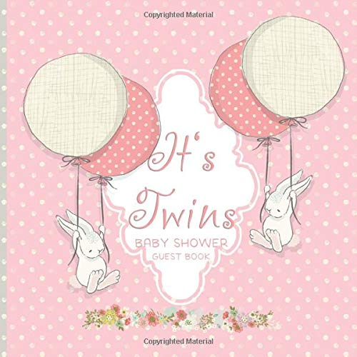 It's Twins Baby Shower Guest Book: Cute Hand Drawn Bunnies I Pink Memento Journal Advice for Parents Sign in Plus BONUS Gift Tracker Log Keepsake Pages   Advice for Parents Sign-In  
