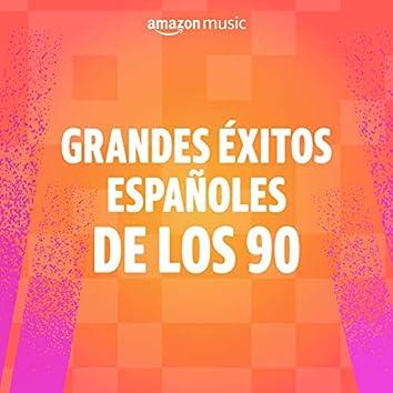 Grandes éxitos españoles de los 90