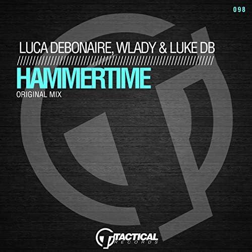 Luca Debonaire, Wlady & Luke DB