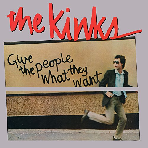 The Kinks: Give The People What They Want [Vinyl LP] (Vinyl)