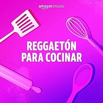 Reggaetón para cocinar