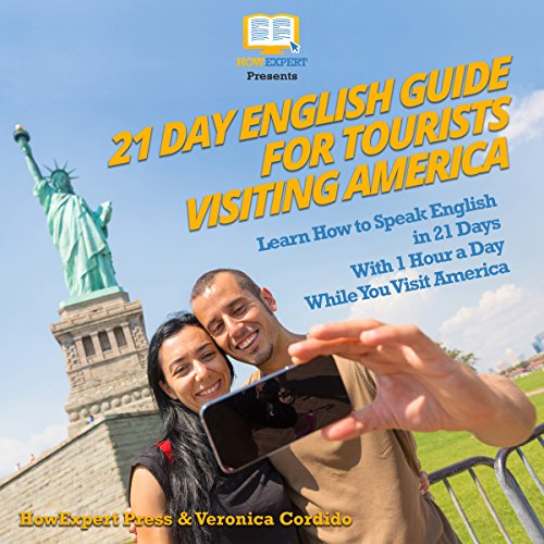 21 Day English Guide for Tourists Visiting America audiobook cover art