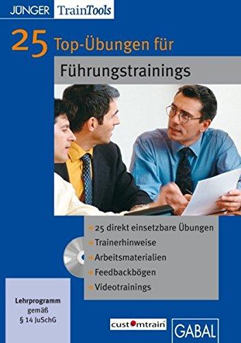 25 Top-Übungen für Führungstrainings: CD-ROM mit Word- und PDF-Dateien