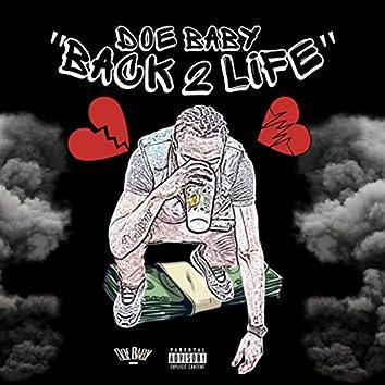 Back 2 Life