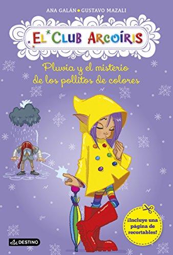 Pluvia y el misterio de los pollitos de colores: El Club Arcoíris 5