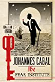 Johannes Cabal: The Fear Institute (Johannes Cabal Novels, 3)