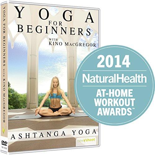 Yoga for Beginners with Kino MacGregor : Ashtanga Yoga