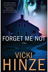 Forget Me Not: A Novel (Crossroads Crisis Center Book 1) Kindle Edition