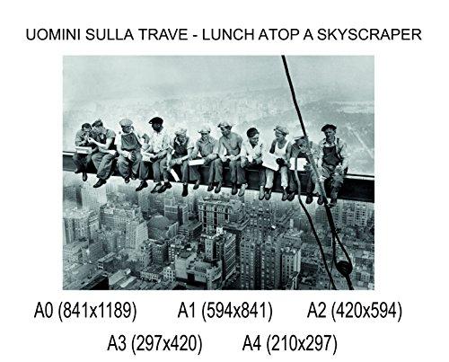 Social Crazy POSTER su carta fotografica premium 270 gr - Uomini sulla trave - Lunch atop a scyscraper - Fine Art Print Locandina HD 100% QUALITà ITALIA Idea Regalo Casa quadro home (A0)