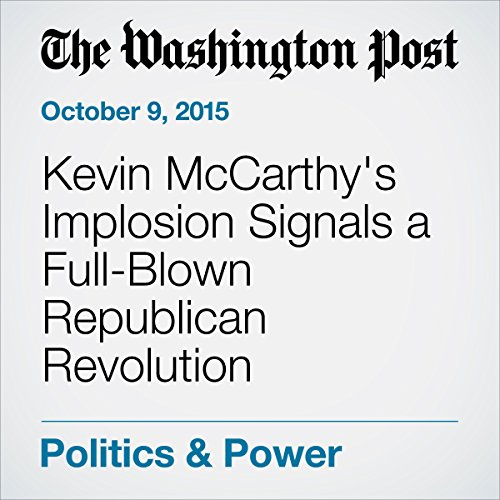 Kevin McCarthy's Implosion Signals a Full-Blown Republican Revolution cover art
