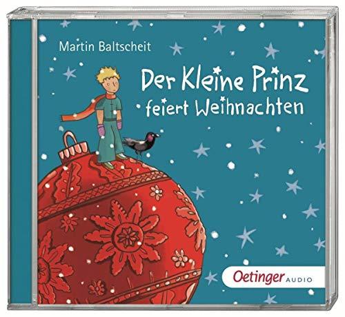 Der kleine Prinz feiert Weihnachten: (2 CD)