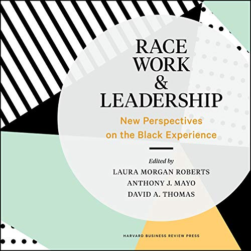 Race, Work, and Leadership cover art