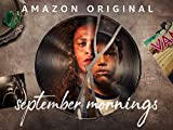 September Mornings - Season 1