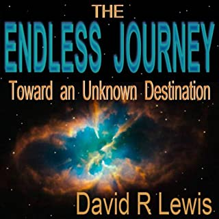 The Endless Journey Toward an Unknown Destination audiobook cover art