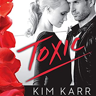 Toxic                   By:                                                                                                                                 Kim Karr                               Narrated by:                                                                                                                                 Lucy Rivers                      Length: 14 hrs and 46 mins     83 ratings     Overall 4.3