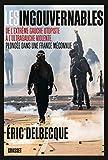 Les ingouvernables - De l'extrême gauche utopiste à l'ultragauche violente, plongée dans une France méconnue.