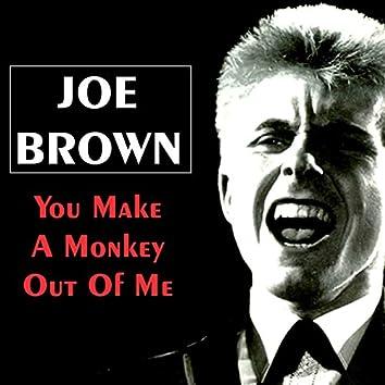 You Make a Monkey out of Me