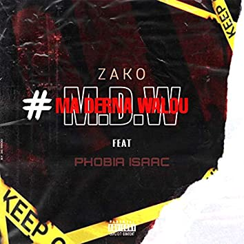 #M.D.W (feat. Phobia Isaac)