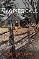 The Magpie's Call