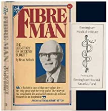 Fiber Man: The Life Story of Dr Denis Burkit