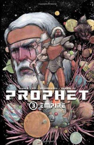 Prophet Volume 3: Empire: 03