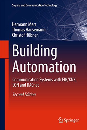 Building Automation: Communication systems with EIB/KNX, LON and BACnet (Signals and Communication T