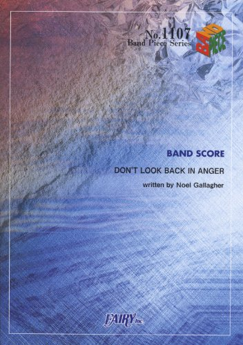 DON'T LOOK BACK IN ANGER/oasis (バンドピースシリーズ No.1107)