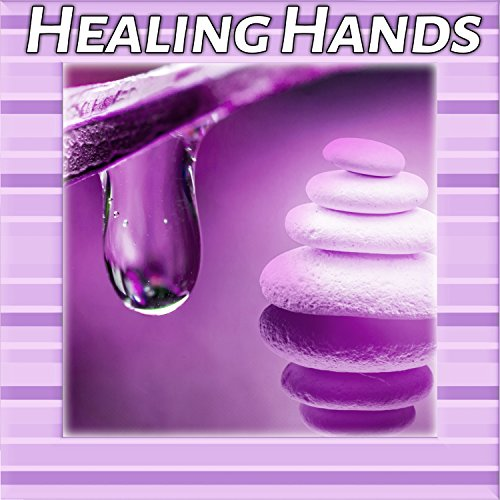 Healing Hands – Massage, Aromatherapy, Herbs, Good Sleep, Sunlight, Rest, Stillness